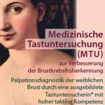 MTU – Medizinische Tastuntersuchung – Sprechstunde Brustgesundheit